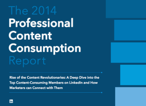 LinkedIn: The 2014 Professional Content Consumption Report