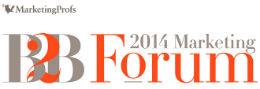MarketingProfs B2B Forum 2014