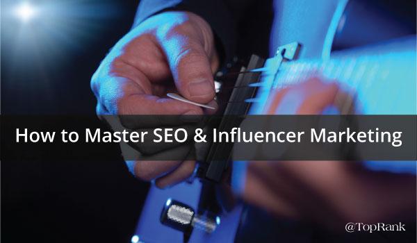 mastering-SEO-and-Influencer-Marketing