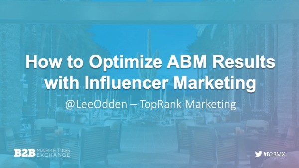 B2BMX Optimize ABM with Influence