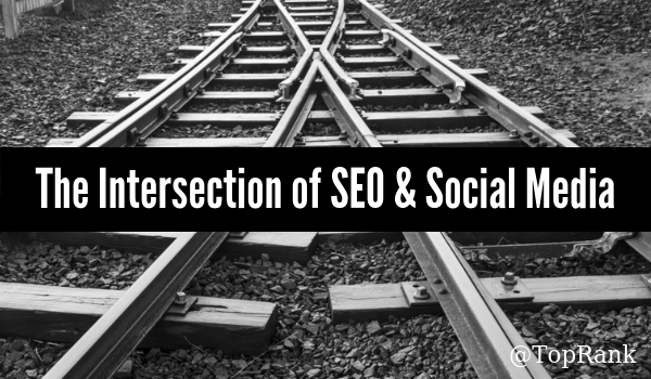 the intersection of seo and social media