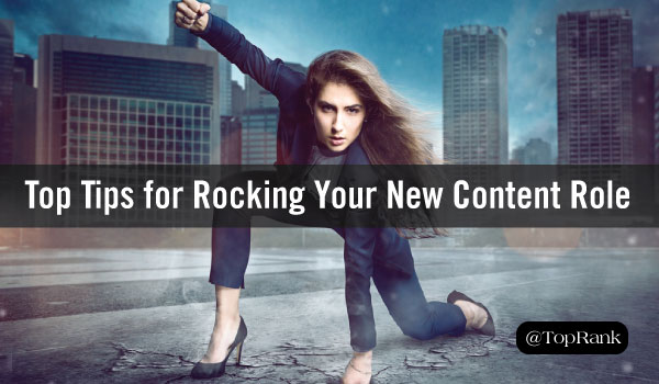 Top Tips for Making the First 30 Days in Your New Content Role Really Count