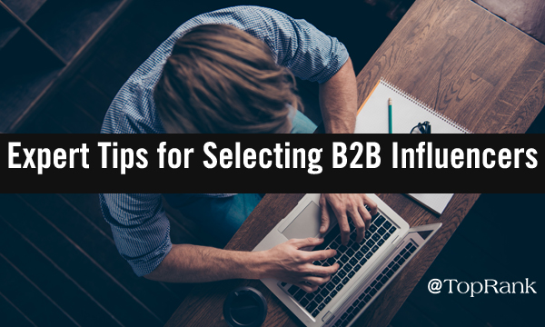 Selecting B2B Influencers
