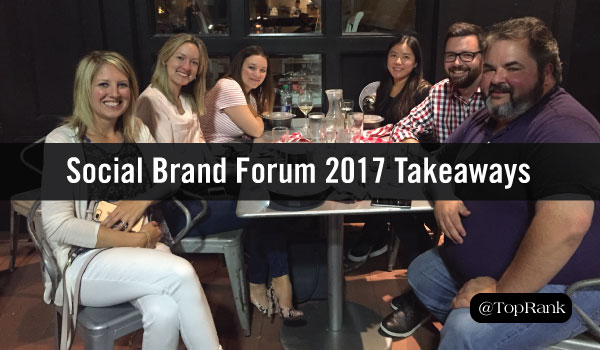 Top Insights, Takeaways & Favorite Moments from #SocialBrand17
