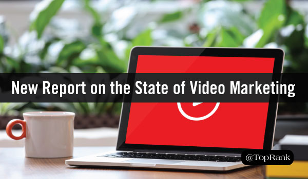 Report: What Marketers Need to Know About the 'State of Video Marketing'
