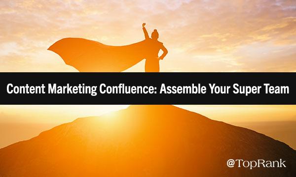 Content Marketing Super Team