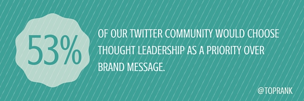 thought leadership over brand message