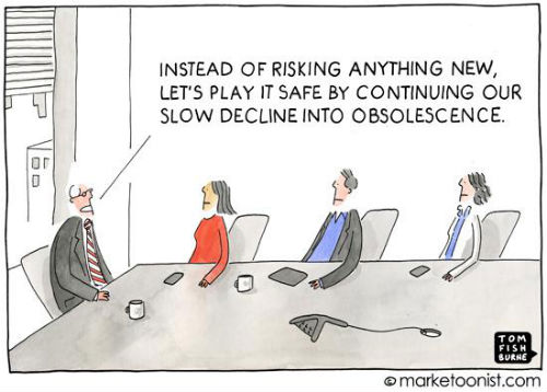 Safe is Risky - Tom Fishburne Cartoon