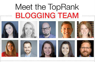 TopRank Marketing Blogging Team